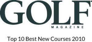 Golf Magazine Top 10 Best New Courses 2010