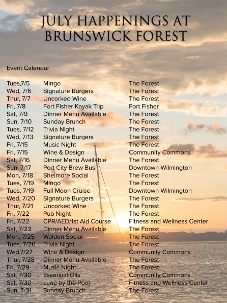 JULY 2016 HAPPENINGS AT BRUNSWICK FOREST